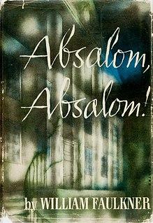 <i>Absalom, Absalom!</i> 1936 novel by William Faulkner