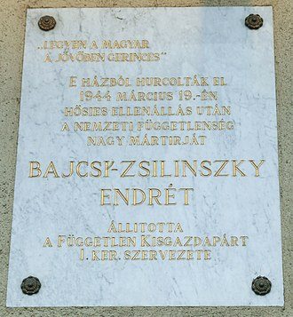 Endre Bajcsy-Zsilinszky - Plaque dedicated by the Freeholders Party, at his last place of residence at I. Attila út 37 in Buda.
