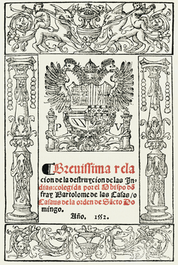 Bartolomé de las Casas (1552) Brevisima relación de la destrucción de las Indias.png