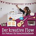 Der kreative Flow Podcast von Roberta Bergmann Cover.jpg
