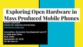 Exploring open hardware in mass produced mobile phones.pdf