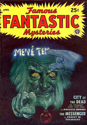 "Robert W. Chambers - A reprint of Chambers's 1897 novelette ""The Messenger"" was cover-featured on the April 1948 issue of Famous Fantastic Mysteries."