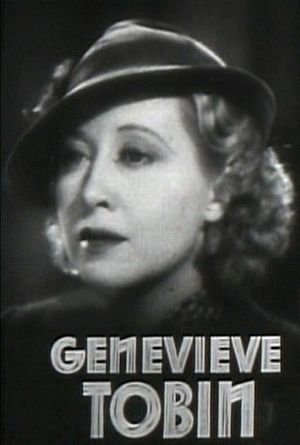 Genevieve Tobin - Tobin in the trailer for The Petrified Forest, 1936
