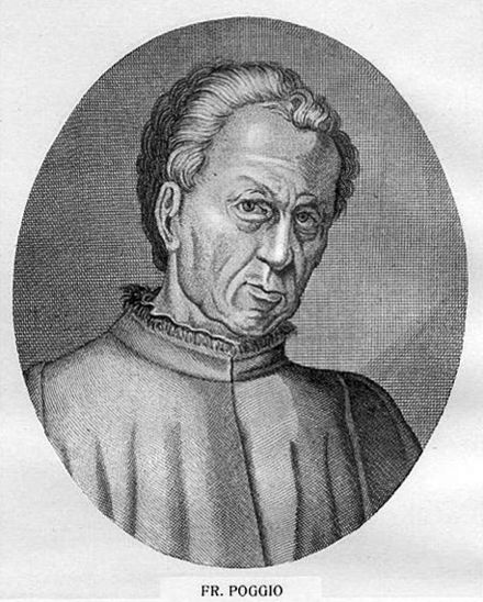 Poggio Bracciolini (1380-1459), an early Renaissance humanist, book collector, and reformer of script, who served as papal secretary Gianfrancesco Poggio Bracciolini - Imagines philologorum.jpg