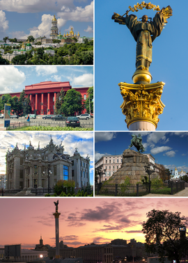 Counterclockwise (from upper right): Verkhovna Rada، Kiev Pechersk Lavra، Red University Building، House with Chimaeras، Independence Square, statue of Bohdan Khmelnytsky