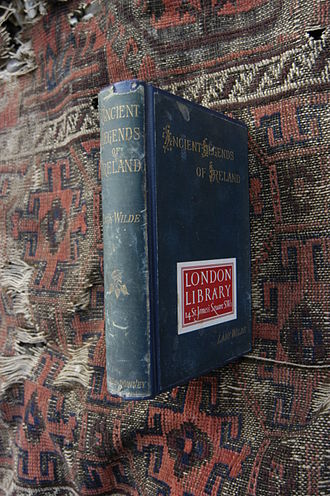 Jane Wilde - London Library's copy of Lady Wilde's, Ancient Legends of Ireland, 2014.