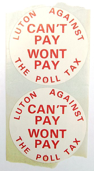 "Poll tax riots - Two stickers, still on their backing sheet, from the group ""Luton Against The Poll Tax"", using the slogan ""Can't pay won't pay"" which had been popularised by the Dario Fo play of that name."