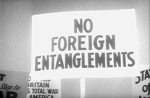NO FOREIGN ENTANGLEMENTS anti-war protest sign...