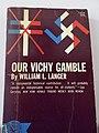 Our Vichy Gamble.jpg