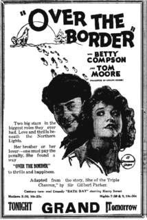 <i>Over the Border</i> (1922 film) 1922 film by Penrhyn Stanlaws