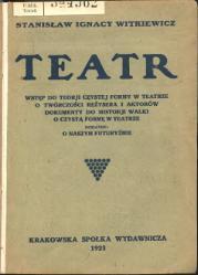 Stanisław Ignacy Witkiewicz: Teatr