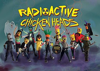 Radioactive Chicken Heads - The Radioactive Chicken Heads' cast of characters as of 2017's Tales From The Coop.