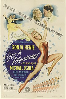 <i>Its a Pleasure</i> (film) 1945 film by William A. Seiter