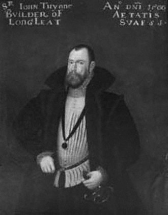 Marquess of Bath - Sir John Thynne