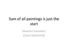 Sum of all paintings is just the start Wikimania 2017.pdf