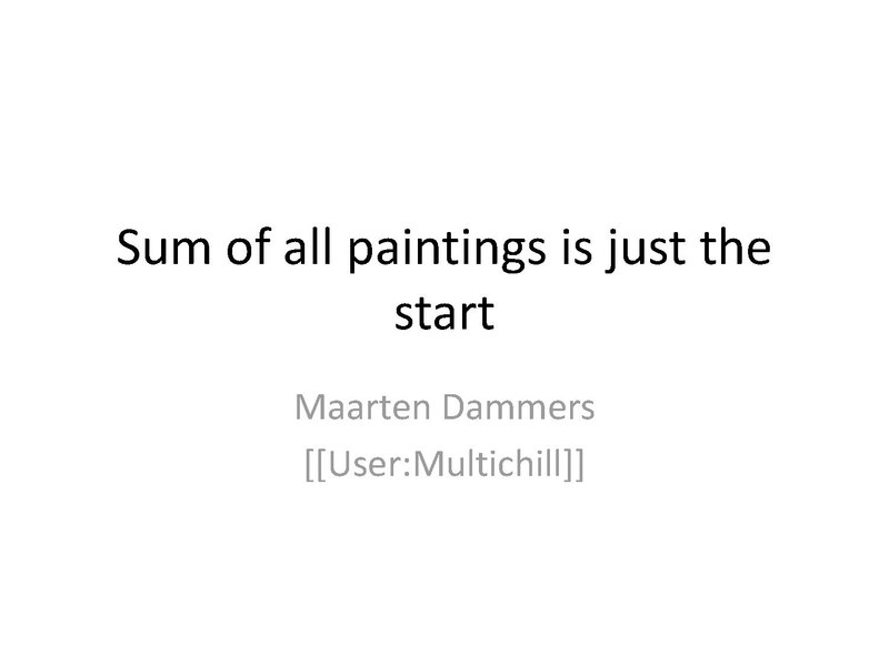 File:Sum of all paintings is just the start Wikimania 2017.pdf