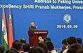 The President, Shri Pranab Mukherjee addressing at Peking University, in Beijing, China on May 26, 2016.jpg