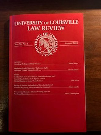 University of Louisville School of Law - The University of Louisville Law Review, Summer 2018.