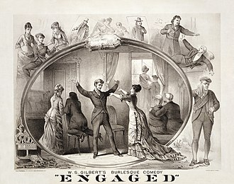 W. S. Gilbert - Engaged (1877) was Gilbert's most successful non-musical play