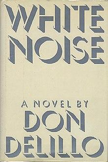 White Noise (novel) - Wikipedia