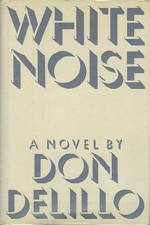 White Noise (novel) - 1st edition