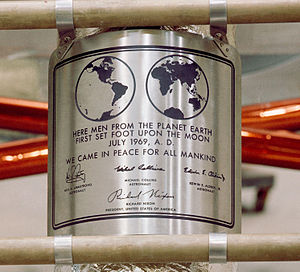 Lunar plaque - Replica of the Apollo 11 plaque, bearing the signatures of Neil Armstrong, Michael Collins, Buzz Aldrin, and U.S. President Richard M. Nixon
