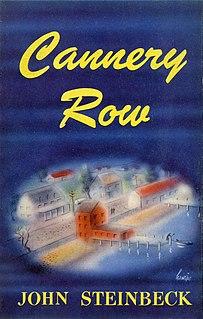 <i>Cannery Row</i> (novel) novel by John Steinbeck