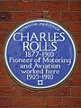 Charles Rolls 1877-1910 Pioneer of Motoring and Aviation worked here 1905-1910.jpg