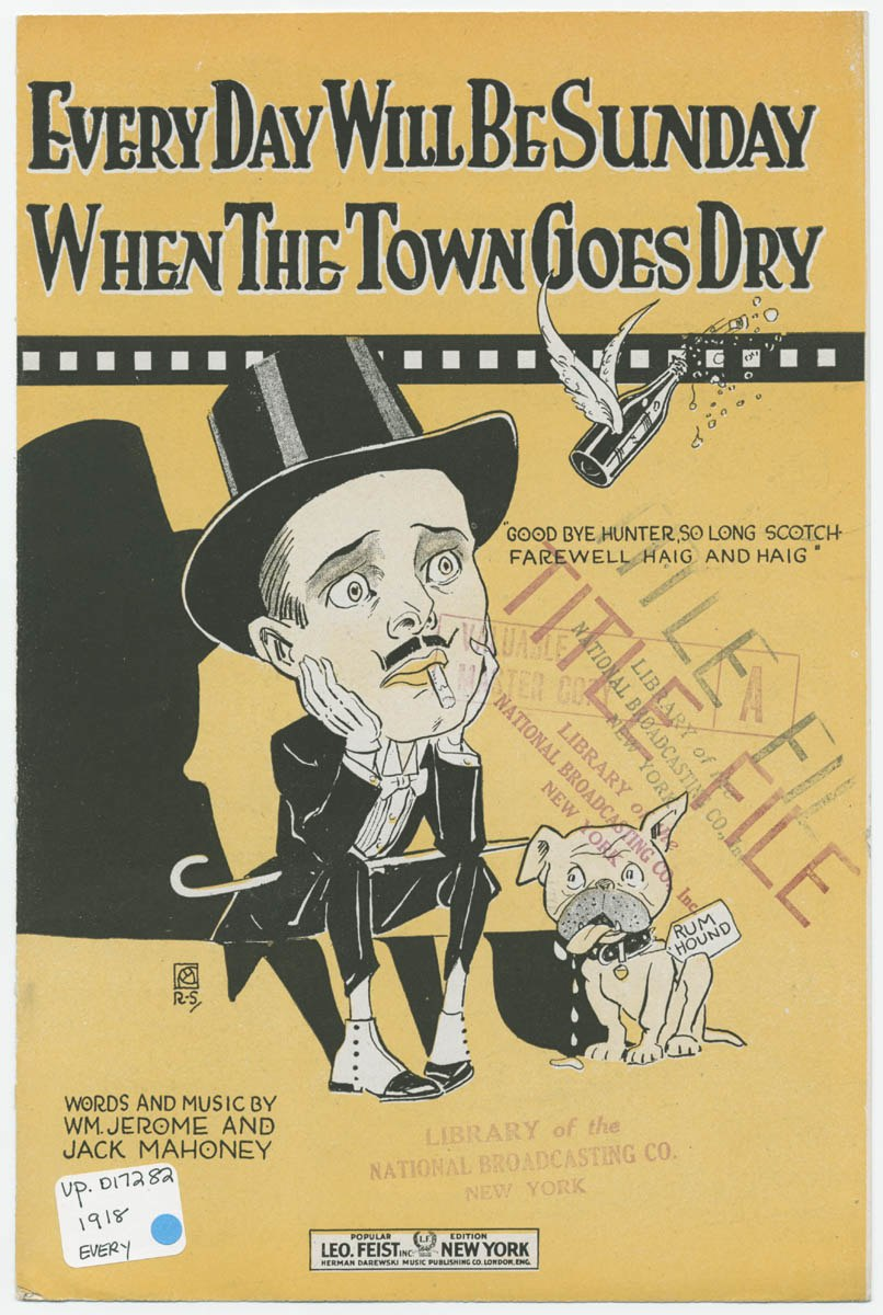Every Day Will Be Sunday When the Town Goes Dry sheet music 1918