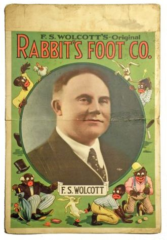 The Rabbit's Foot Company - Window card for F. S. Wolcott's Original Rabbit's Foot Company