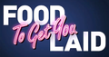 Food To Get You Laid LOGO.png