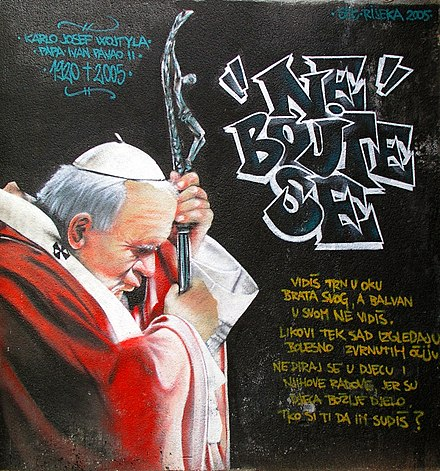"Graffiti showing Pope John Paul II with quote ""Do not be afraid"" in Rijeka, Croatia Grafiti rijeka 1208.jpg"