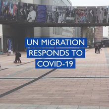 File:IOM - Fighting Stigma and Discrimination against Migrants during COVID-19.webm