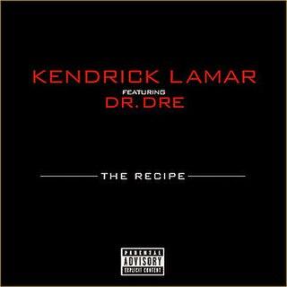 The Recipe (Kendrick Lamar song) 2012 single by Kendrick Lamar featuring Dr. Dre