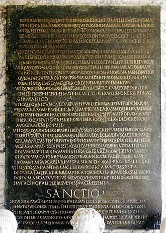"Ius - A bronze tablet in the Capitoline Museums recording a law of the Senate now termed the ""Lex de Imperio Vespasiani,"" establishing Vespasian in his imperial munus. Section VI states that ""whatsoever he shall think likely to promote the welfare of the state ... he shall have full right (ius) and authority (potestas) to do."" This senatus consultum gives the emperor the absolute right to make decisions, a concept later adopted by the absolute monarchies of Europe. This legislation forestalled any questions about whether the emperor had a right to exercise the authority of the state in any way he pleased. In fact, such questioning was against the law as infringing on the emperor's rights. The death penalty was frequently invoked for such questioning, depending on the emperor (not under Vespasian, who was considered a good emperor)."