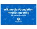 September 2016 Monthly Metrics Meeting.pdf