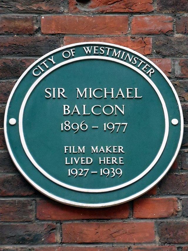 Michael Balcon green plaque - Sir Michael Balcon 1890-1977 film maker lived here 1927-1939