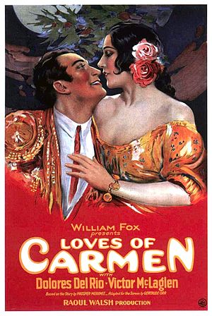 The Loves of Carmen (1927 film) - Image: The Loves of Carmen