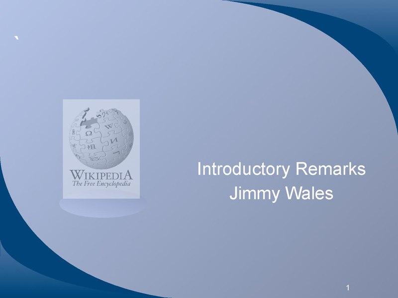File:Wikimania Jimbo Presentation.pdf - Wikimedia Commons: commons.wikimedia.org/wiki/File:Wikimania_Jimbo_Presentation.pdf