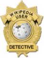 Wikipedia User Detective Badge.png