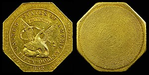 "Panama–Pacific commemorative coins - $50 ""slug"" produced by Augustus Humbert for the San Francisco Assay Office"
