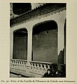 1917, Spanish Architecture of the Sixteenth Century, Patio of the Castillo de Villanueva de Cañeda near Salamanca.jpg