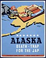 Alaska - death-trap for the Jap LCCN98510121.jpg