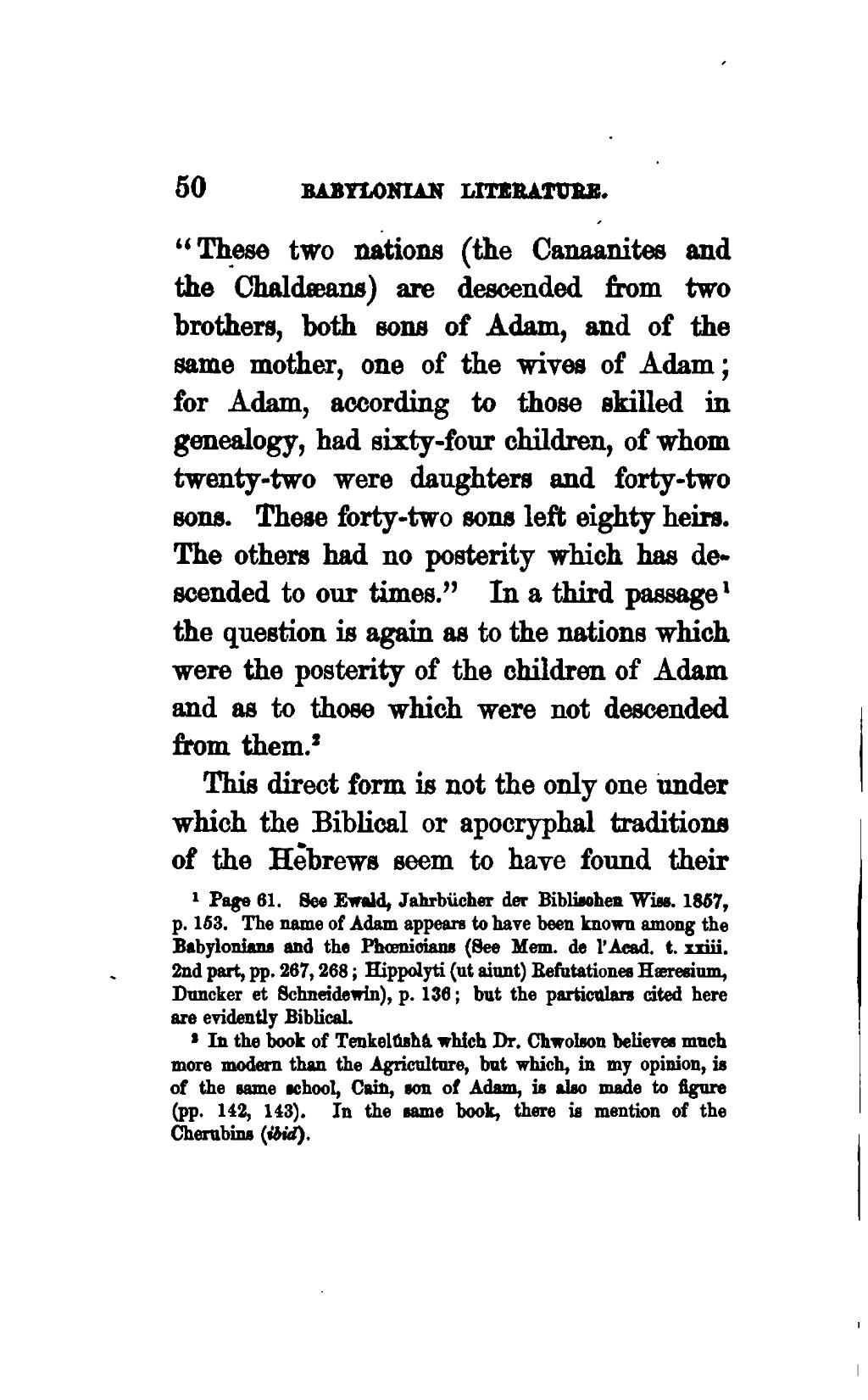 page an essay on the age and antiquity of the book of nabathaean   is of the same school cain son of adam is also made to figure pp 142 143 in the same book there is mention of the cherubins ibid