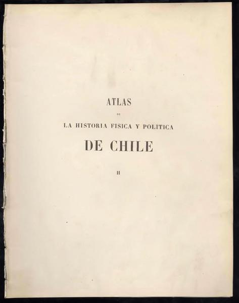 File:Atlas of the Physical and Political History of Chile (Plates, Volume 2) WDL3980.pdf