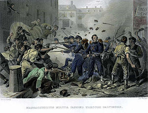 Massachusetts in the American Civil War -  The 6th Massachusetts assaulted in Baltimore, April 19, 1861