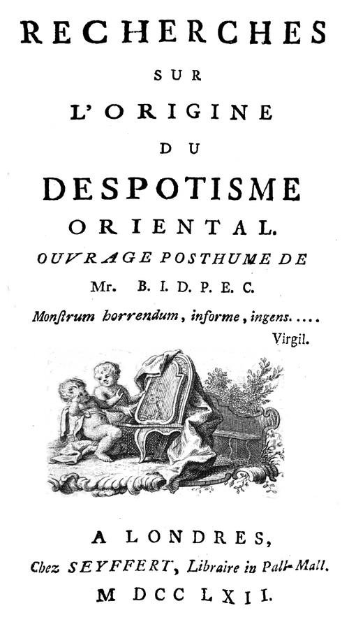 Boulanger, Thiry d'Holbach - Recherches sur l'origine du despotisme oriental, Seyffert, 1762