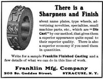 "H. H. Franklin Manufacturing Company - Franklin Manufacturing Company - Die-cast ""sharpness and finish"" - 1906"