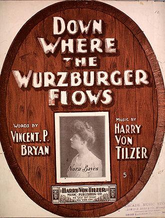 Under the Anheuser Bush - Where the Wurzburger Flows was a beer garden hit for Von Tilzer in 1902
