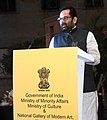 "Mukhtar Abbas Naqvi addressing at the inauguration of the exhibitions ""Painted Encounters Parsi Traders and the Community & No Parsi is an Island"", in New Delhi.jpg"